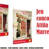 Jeu concours Attila Marcel