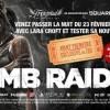 Une nuit Tomb Raider au Max Linder