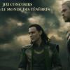 Jeu concours Thor : le Monde des ténèbres