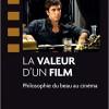 Livre : La valeur d'un film – Philosophie du beau au cinéma (Eric Dufour)