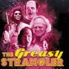 Jeu concours The Greasy Strangler