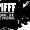 PIFFF 2017 : la sélection