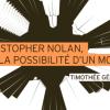 Livre : Christopher Nolan, la possibilité d'un monde