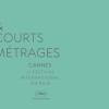 Cannes 2018 : les courts-métrages en lice