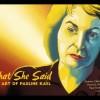 Berlinale 2019 : What She Said The Art of Pauline Kael