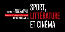 Festival Sport, littérature et cinéma à l'Institut Lumière