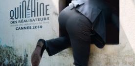 Cannes 2014 : tous les films des sélections parallèles