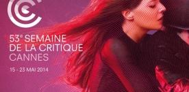 Cannes 2014 : Palmarès de la Semaine de la Critique