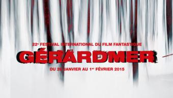 Festival de Gérardmer 2015 : la sélection officielle dévoilée
