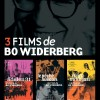 3 films de Bo Widerberg
