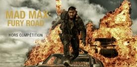 Cannes 2015 : un (Mad) Max de Fureur sur la Croisette