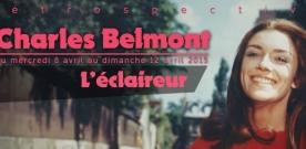 Rétrospective Charles Belmont, l'éclaireur