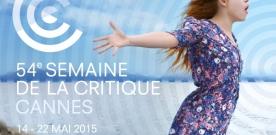 Cannes 2015 : sélection de la Semaine de la Critique