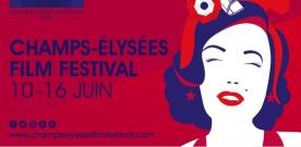Champs Elysées Film Festival du 10 au 16 juin