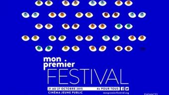 11è édition de Mon premier Festival du 21 au 27 octobre