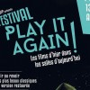 Festival Play it again 2016 : le programme