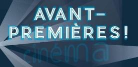 Premier festival «Avant-premières» à Paris