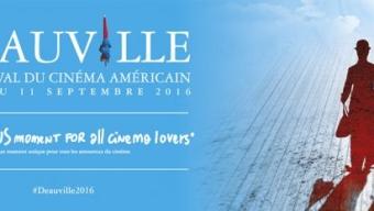 Festival de Deauville 2016 : la sélection