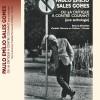 Livre : Paulo Emilio Sales Gomes ou la critique à contre-courant (une anthologie)