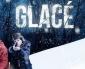 Test Blu-ray : Glacé – Saison 1