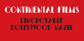 Livre : Continental films, l'incroyable Hollywood nazie