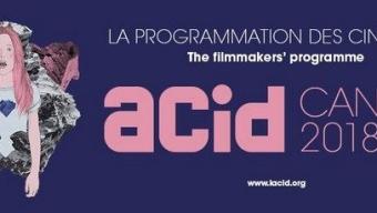 Cannes 2018 : la sélection de l'ACID