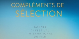 Cannes 2018 : compléments de sélection