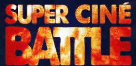 Livre : Super Ciné Battle