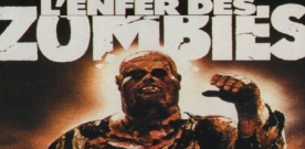 Test Blu-ray : L'enfer des zombies