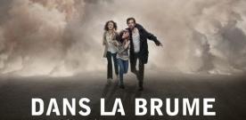 Test Blu-ray : Dans la brume