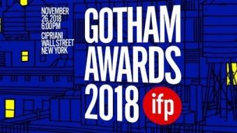 Gotham Awards 2018 : les nominations