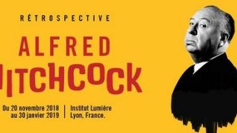 Institut Lumière : rétrospective Hitchcock jusqu'en février 2019