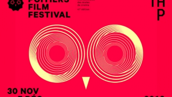 Poitiers Film Festival 2018 : les écoles de cinéma à l'honneur