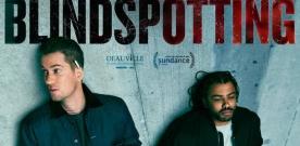 Test Blu-ray : Blindspotting