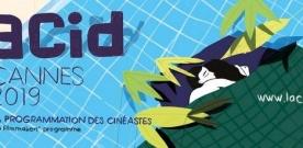 Cannes 2019 : la sélection de l'ACID