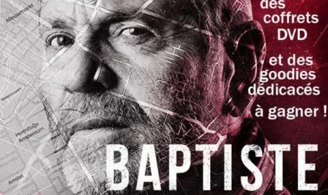 Jeu concours BAPTISTE : DVD + GOODIES DÉDICACÉS PAR TCHÉKY KARYO