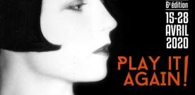 Festival Play it again 2020 : la sélection officielle